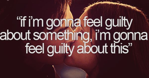 """""""If i'm gonna feel guilty about something, i'm gonna feel guilty about"""