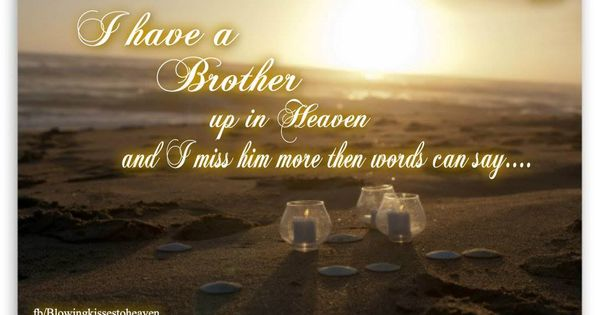 In Memory Of My Brother Quotes Quotes