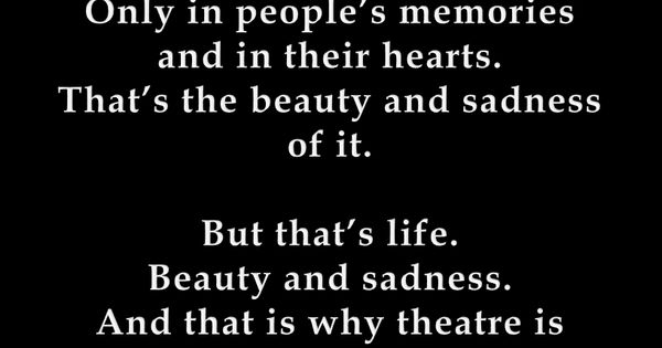 theater the most remarkable art of life