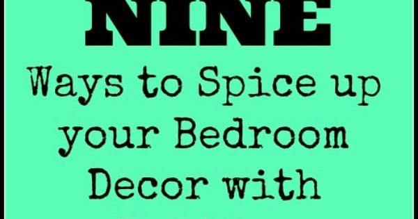 Second Chance to Dream: 9 Ways to Spice up your Bedroom Decor with ...