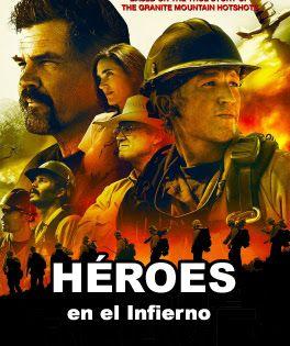 Film Basado En Hechos Reales Qu Cuenta La Heroica Historia De Los Conocidos Como Granite Mountain Hotshots Un Grupo De Bomberos American Heroes Tribute Hero