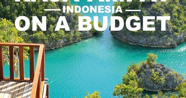 Raja Ampat on a Budget | Tips, Travel and Indonesia