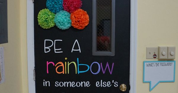 Classroom Design Autism ~ Be a rainbow in someone else s cloud classroom door