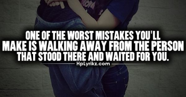 One of the worst mistakes you'll make is walking away from the