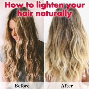 How To Lighten Hair Naturally Going Evergreen How To Lighten Hair Lighten Hair Naturally Natural Hair Styles