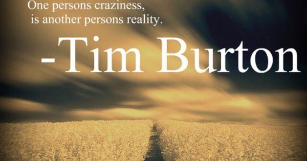 the wonderful tim burton quotes timburton madness