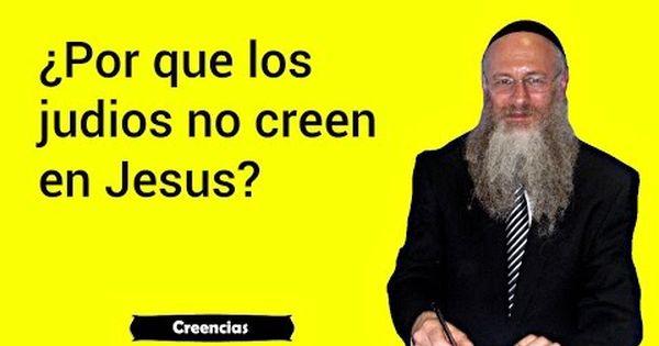 Cuál Es La Verdad Del Mesías Por Qué Los Judíos Creen Que Vendrá Y No Es Jesús Consejos Para La Salud Verdades Judios
