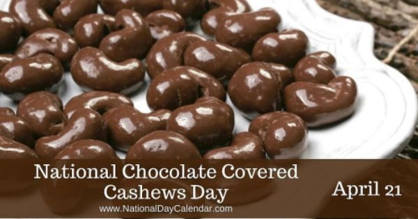 Today Is National Chocolate Covered Cashews Day Chocolate Covered Cashews Recipe Chocolate Covered Chocolate