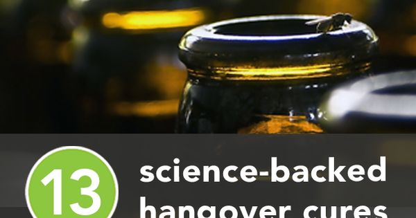 13 Science-Backed Hangover Cures We will have to test this out travel
