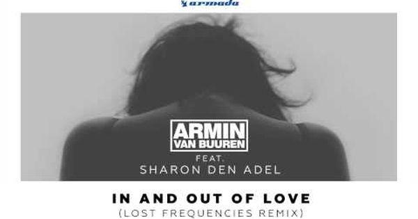 Armin Van Buuren Feat Sharon Den Adel In And Out Of Love Lost