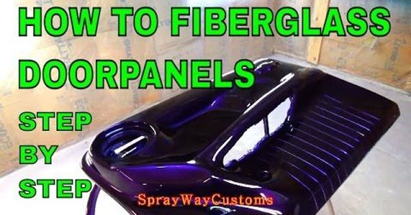 How To Fiberglass Door Panels Step By Step Box Chevy Caprice Allkandy Wet Wet House Of Kolor Youtu How To Fiberglass Fiberglass Door Car Paint Repair