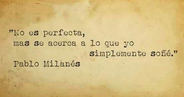 Pablo Milanés Citas De Canciones Frases De Libros Romanticos Mejores Frases Positivas