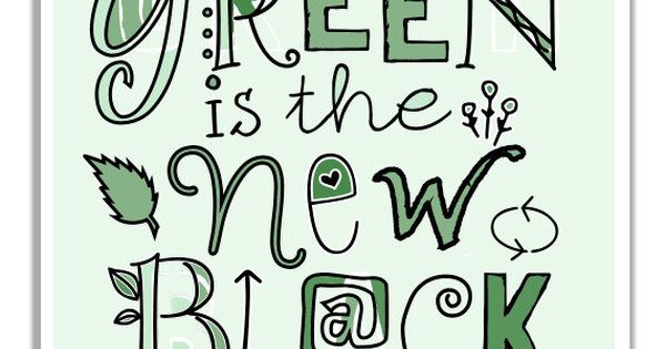 Green Is The New Black. Mint Green Typographic Print. Go Green Art.