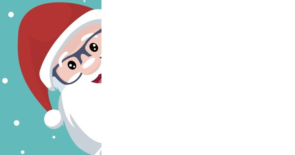 Christmas Card Of Santa Claus With Lenses Poking Out On White Poster To Write Santa Clipart Christmas Sign Png And Vector With Transparent Background For Fre Bordas Coloridas Moldura De Natal