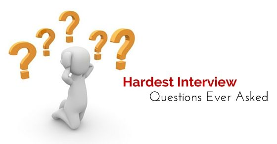 16 Hardest Interview Questions Ever Asked With Answers This Or