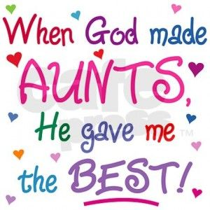 Aunt Quotes Quotesgram Birthday Wishes For Aunt Best Aunt Quotes Aunt Quotes