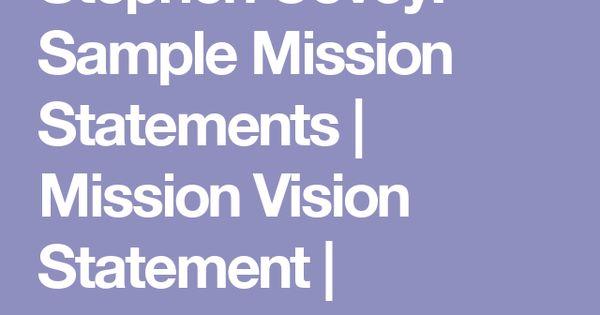 stephen covey sample mission statements mission vision statement personal mission statement. Black Bedroom Furniture Sets. Home Design Ideas