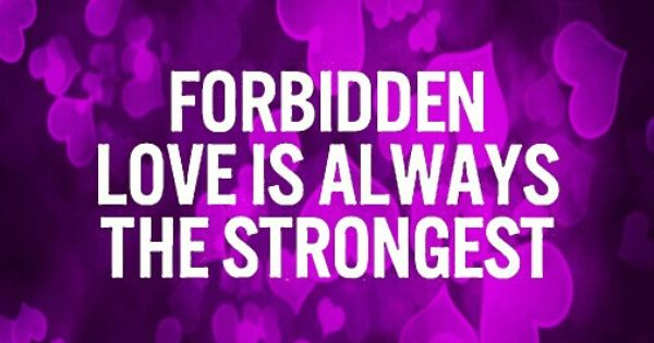 Pinterest Love Quotes: Forbidden Love Quote