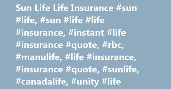 Sunlife Life Insurance Quote Magnificent Sun Life Life Insurance Sun Life Sun Life Life Insurance