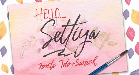 Settiya (Fonts Trio+Swash) are three sets of fonts, it is that the fonts brush that has a different style