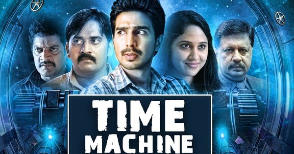 Time Machine New Latest Hindi Dubbed Movie 2019 South Action Latest Time Machine Movie Movies 2019 Comedy Films
