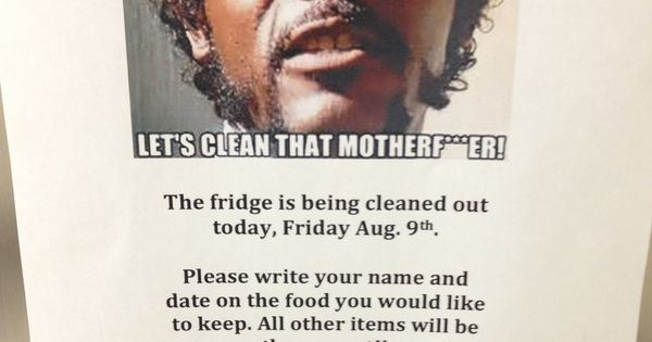 my clean the fridge friday sign pulpfiction office humor just because i like it. Black Bedroom Furniture Sets. Home Design Ideas