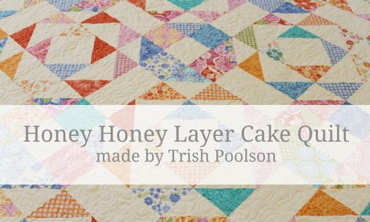 Layer Cake Quilt Definition : Honey Honey Layer Cake QuiltTutorial on the Moda Bake Shop ...
