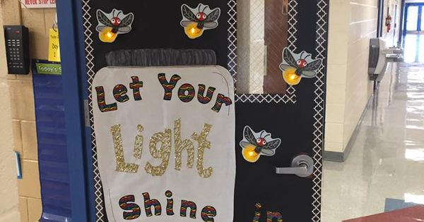 Classroom door idea for Kindergarten. Quote: Let Your ...