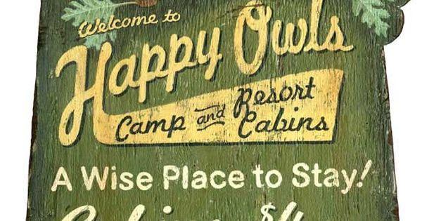 happy owls vintage camp sign - Custom Vintage Signs ...