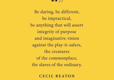 Cecil Beaton motivation quote