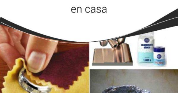 7 trucos eficaces para limpiar la plata en casa en la - Trucos para limpiar la casa ...