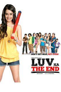 Luv Ka The End 2011 Hindi In Hd Einthusan The End Movie