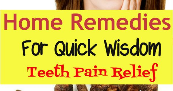42 Home Remedies for Quick Wisdom Teeth Pain Relief ...