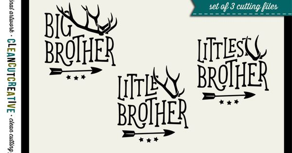 Svg Big Brother Little Brother Littlest Brother Designs