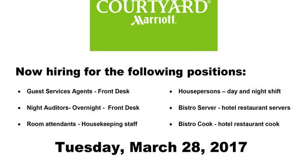 Don T Miss The Marriott Courtyard Hiring Event On March 28 2017 At Tcet Mississauga 10 00am Now Hirin Guest Service Agent Education And Training Job Guide