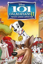 101 Dalmatians Ii Patch S London Adventure Video 2003 101 Dalmatians Disney Dvds 101 Dalmatians 2
