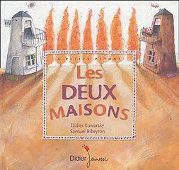 Les Deux Maisons Maison Maternelle Livre Album