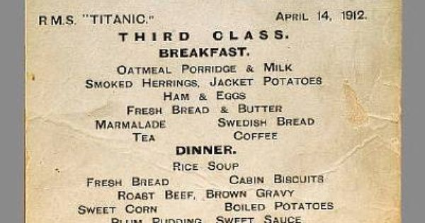 Third Class Dinner And Breakfast Menu Titanic Pinterest