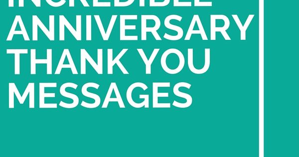 Wishes For Wedding Thank You: 25 Incredible Anniversary Thank You Messages