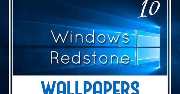Windows 10 Redstone Default Desktop Wallpapers Http Oswallpapers Com Windows 10 Default Wallpapers Windows10 Wa Cool Desktop Wallpapers Windows Windows 10