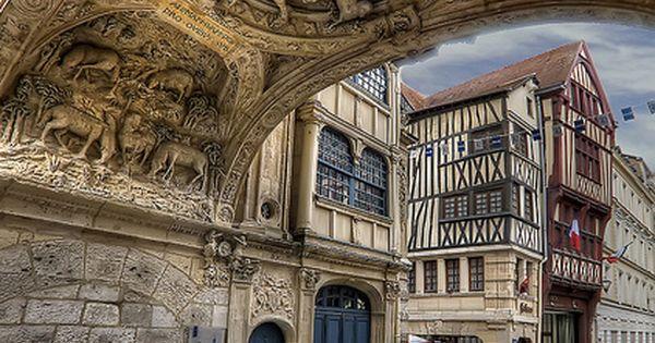 Rouen ~ France, La vieille ville est superbe, N oubliez pas de