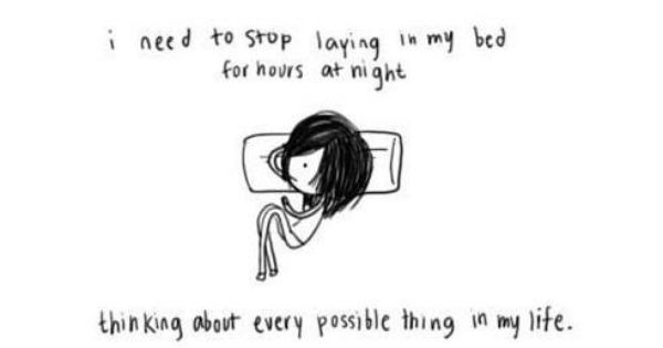 Laying In Bed Thinking Sleep Quotes My Life Life