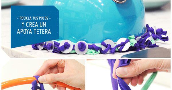Recicla tus polos y crea un apoya tetera sodimac for Decoracion hogar sodimac