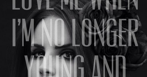lana del rey quotes - Google Search