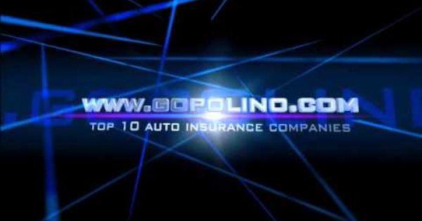 Top 10 Auto Insurance Companies Www Gopolino Com Top 10 Auto
