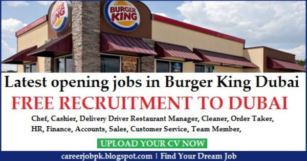 Burger King Jobs In Dubai Uae. One Of The Largest Fast Food