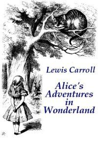 Alice In Wonderland By Lewis Carroll With Images Alice And