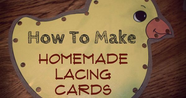 homemade cards | Lacing cards, sometimes called sewing cards, are great activities