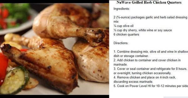 Nuwave Grilled Herb Chicken Quarters Nuwave Oven Cooking Pinterest Herbs Chicken Quarters
