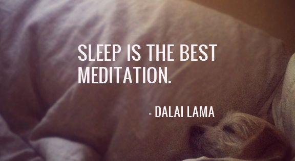"""Sleep is the best meditation."" - Dalai Lama Sleep Quotes DalaiLama Inspiration"